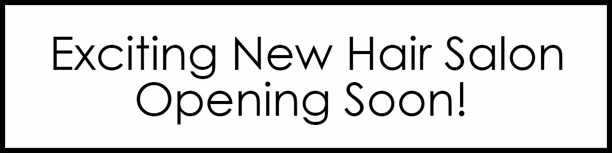 Exciting New Hair Salon Opening Soon!