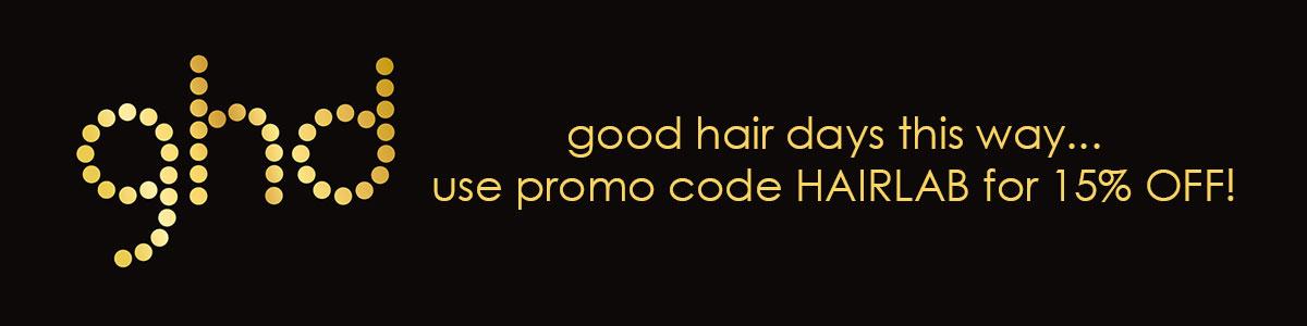 EXCLUSIVE 15% GHD DISCOUNT AT HAIR LAB HAIR SALONS WOKING & BASINGSTOKE