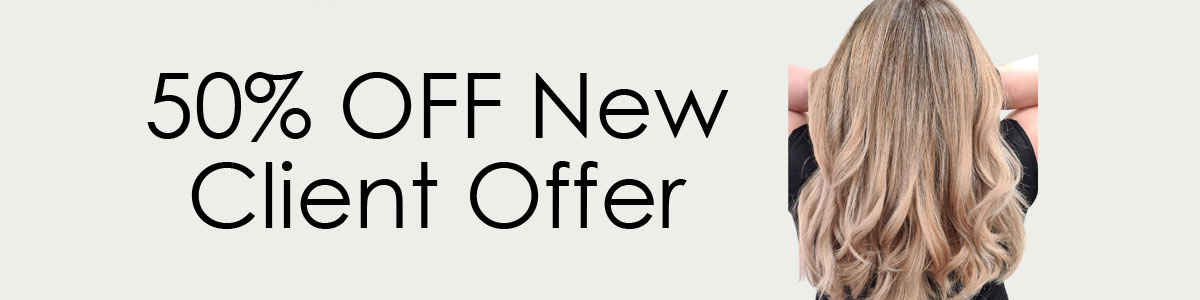 50% NEW CLIENT OFFER AT HAIR LAB HAIR SALONS WOKING & BASINGSTOKE